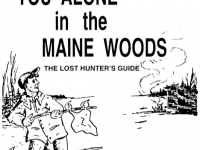 Alone In The Woods Maine Guide Survival Manual